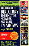 The Complete Directory to Prime Time Network and Cable TV Shows - 1946 to Present