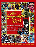 The Superhero Book - The Ultimate Encyclopedia of Comic-Book Icons and Hollywood Heroes